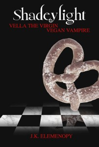 Shadeylight: Vella the Virgin Vegan Vampire